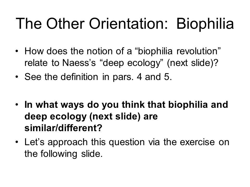 The Other Orientation: Biophilia