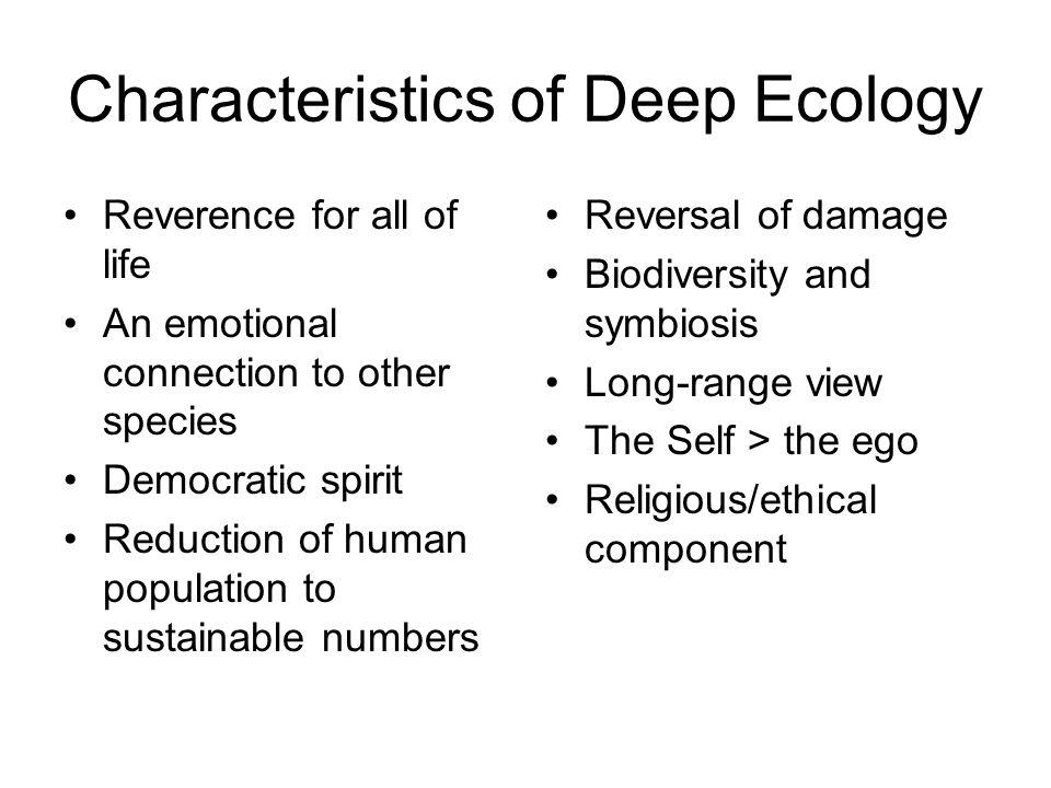 Characteristics of Deep Ecology
