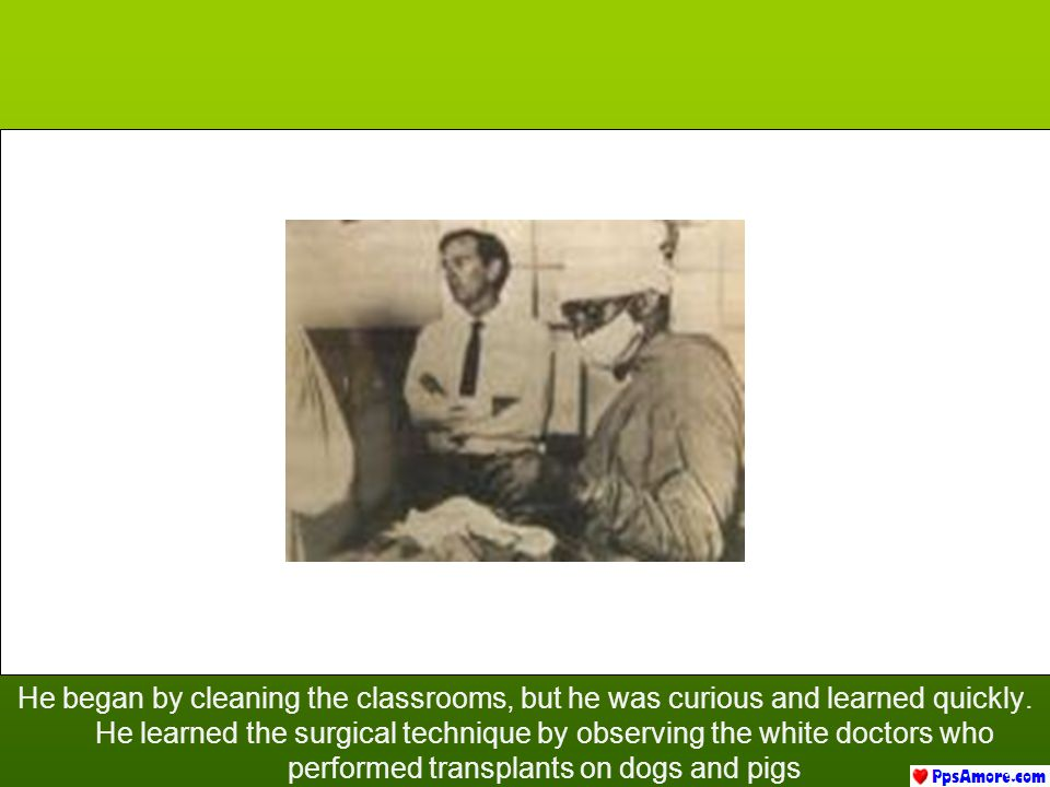 He began by cleaning the classrooms, but he was curious and learned quickly.