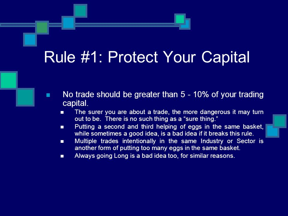 Rule #1: Protect Your Capital