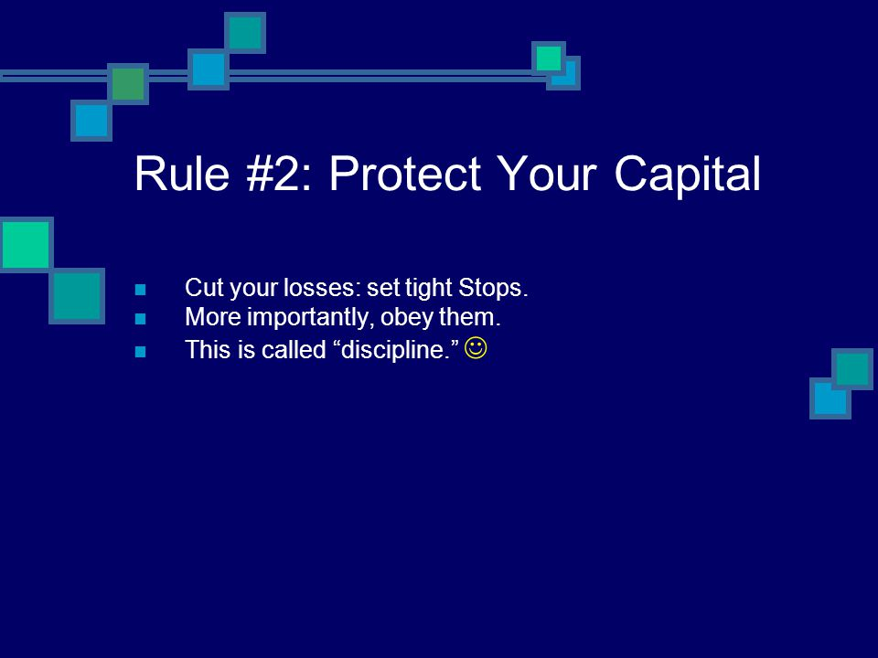 Rule #2: Protect Your Capital