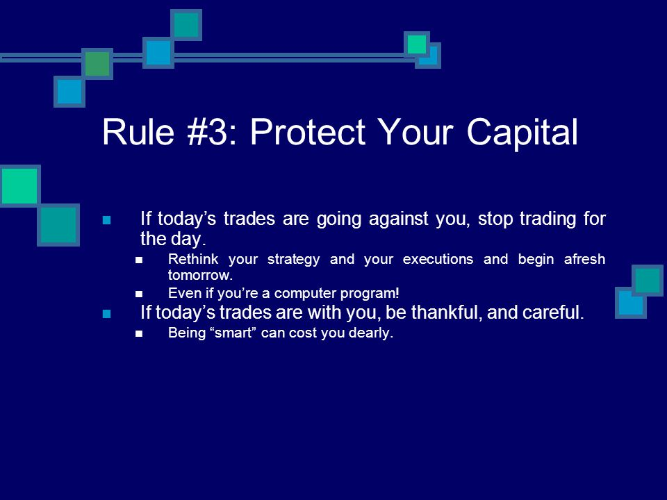 Rule #3: Protect Your Capital