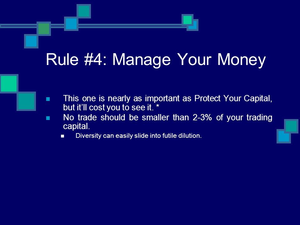Rule #4: Manage Your Money