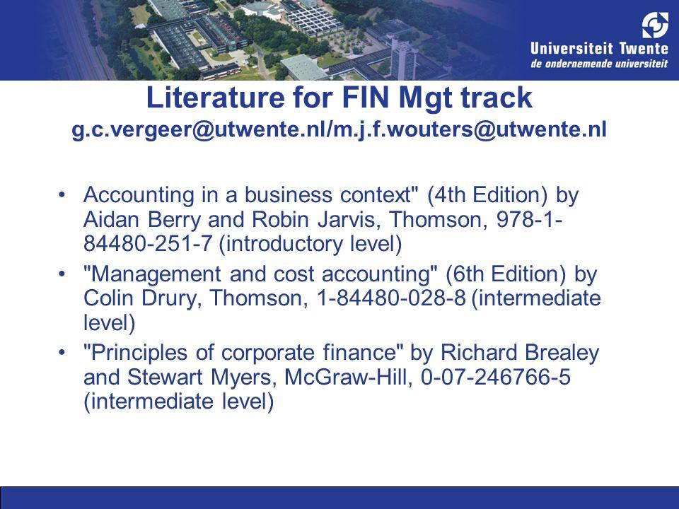 Literature for FIN Mgt track g. c. vergeer@utwente. nl/m. j. f