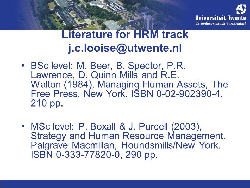 Literature for HRM track j.c.looise@utwente.nl