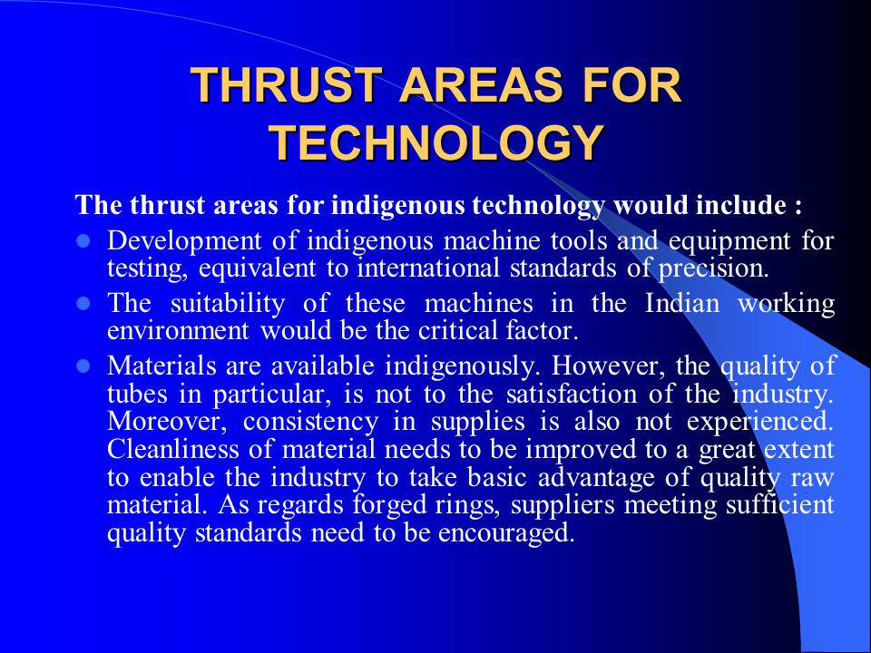 THRUST AREAS FOR TECHNOLOGY