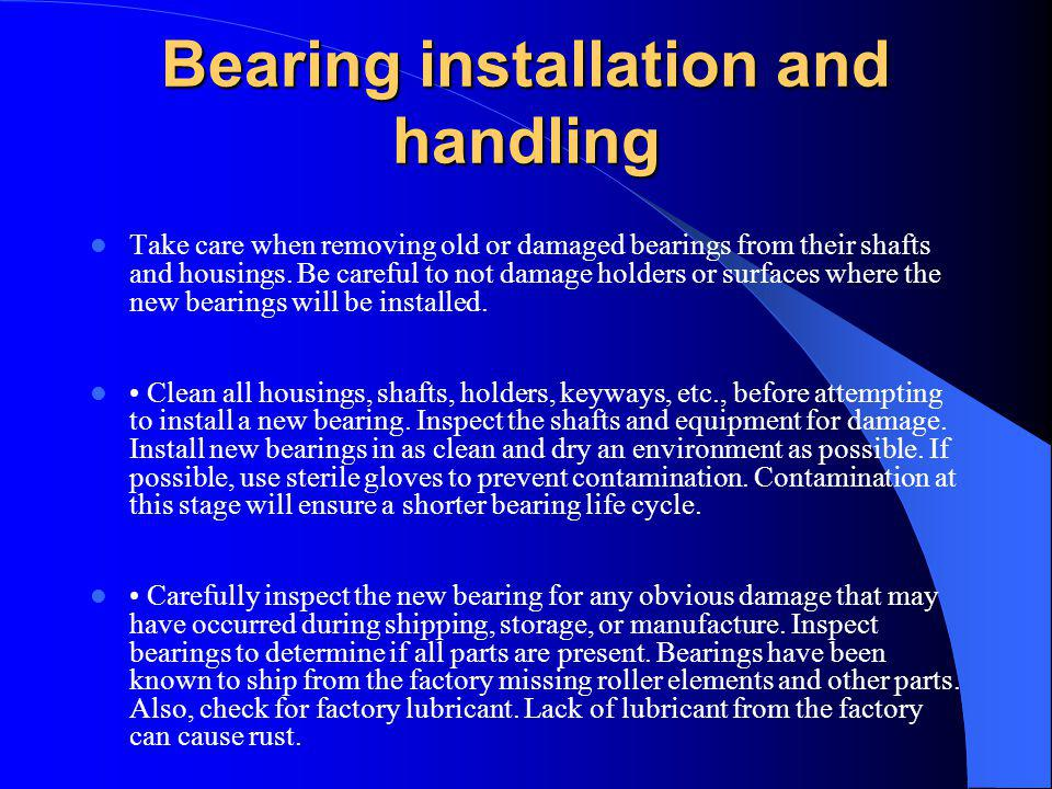 Bearing installation and handling