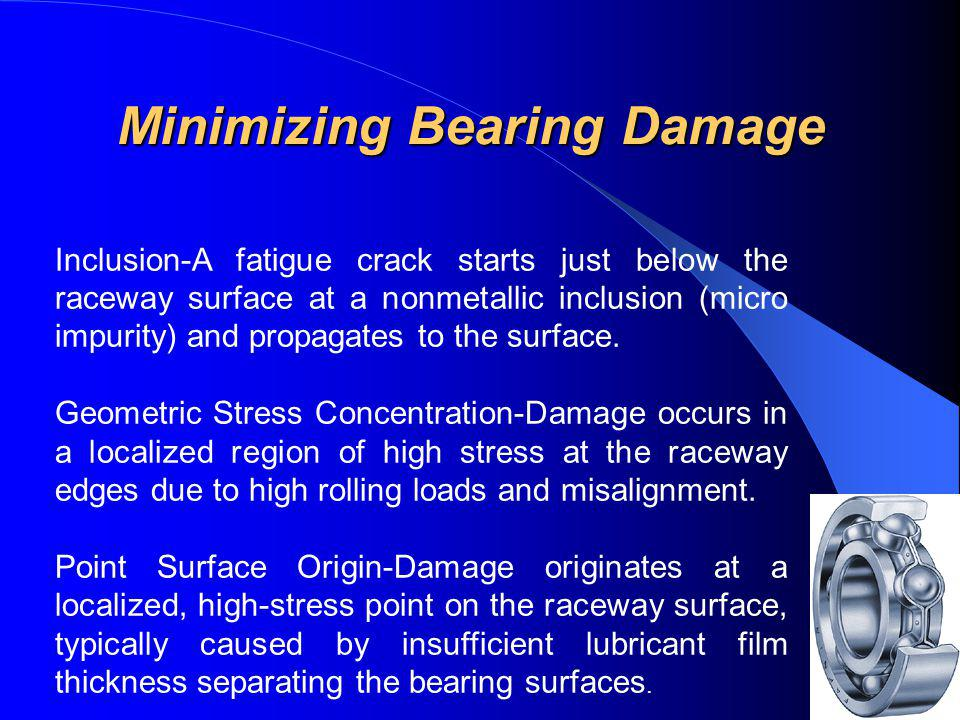 Minimizing Bearing Damage