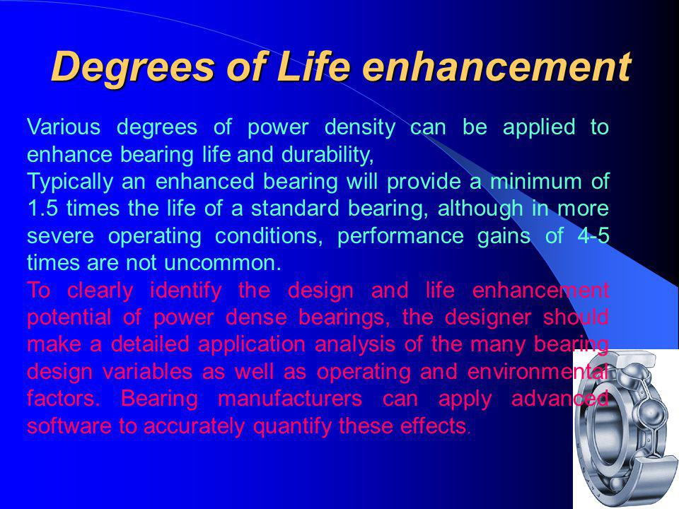 Degrees of Life enhancement