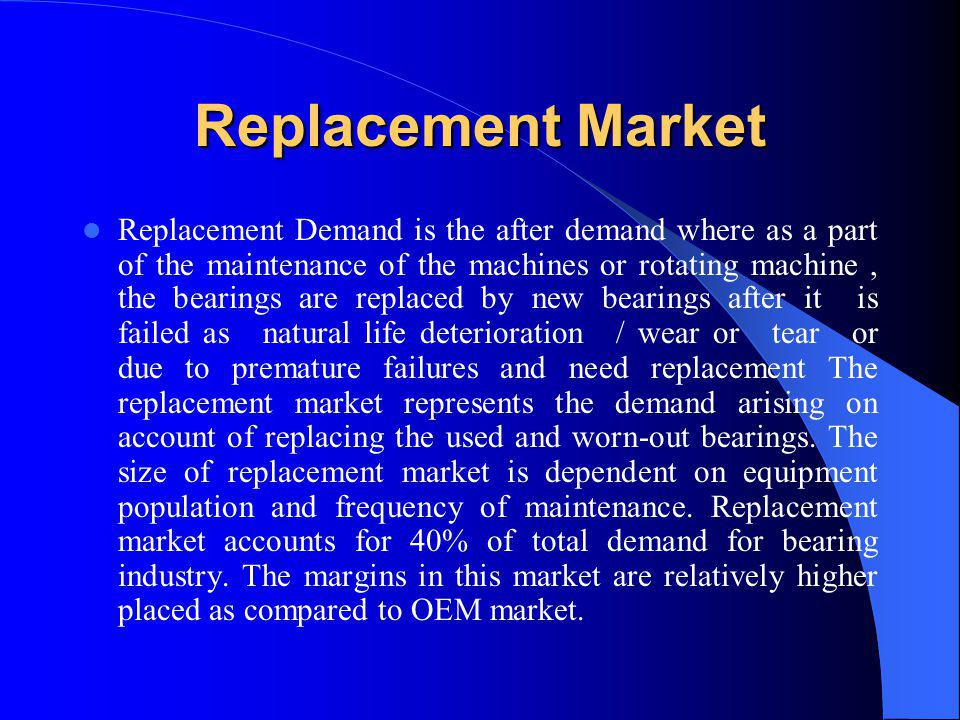 Replacement Market