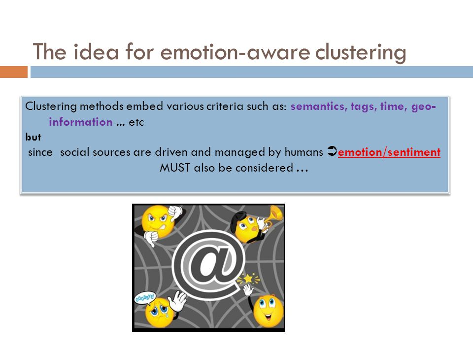 The idea for emotion-aware clustering