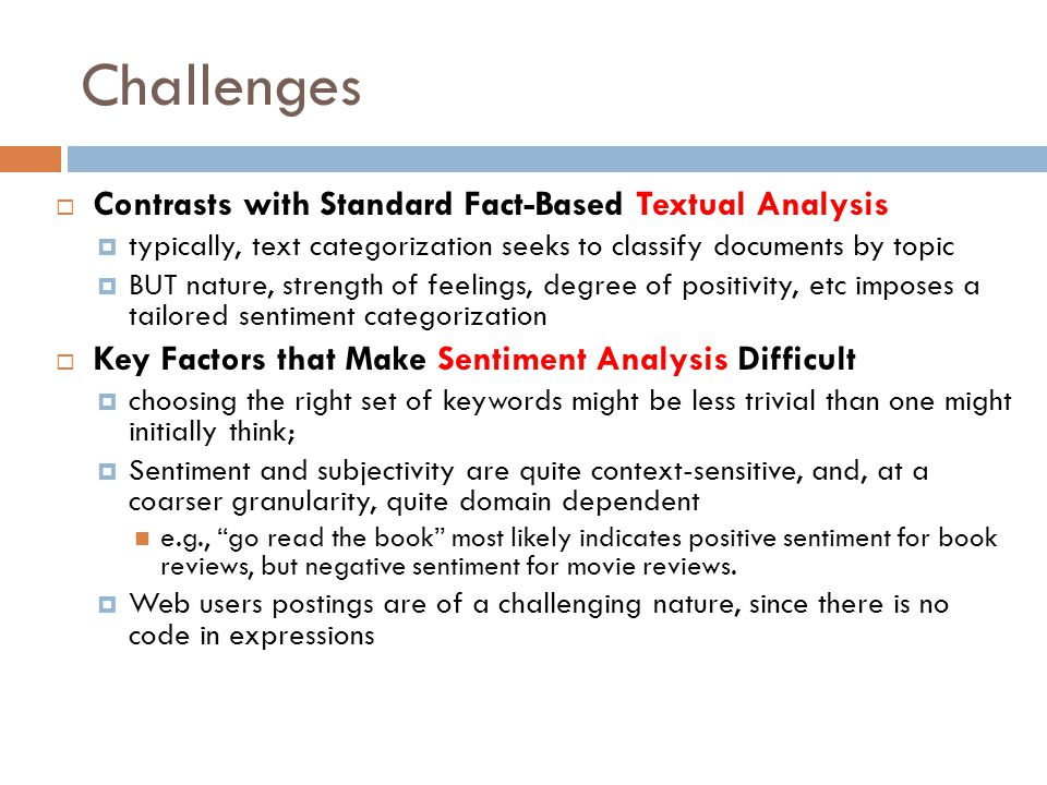 Challenges Contrasts with Standard Fact-Based Textual Analysis