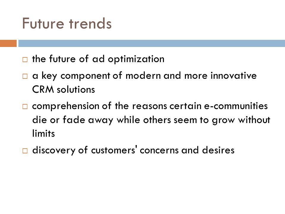 Future trends the future of ad optimization