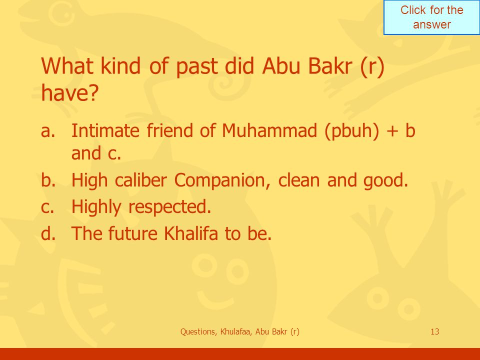 What kind of past did Abu Bakr (r) have