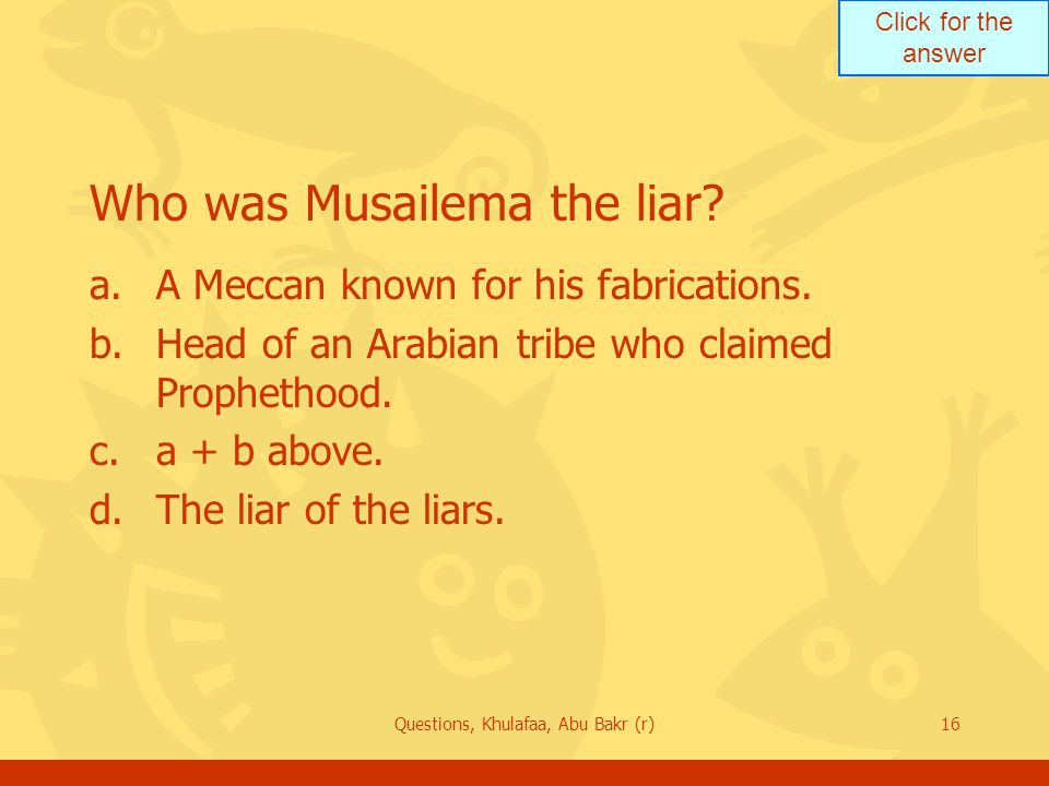 Who was Musailema the liar