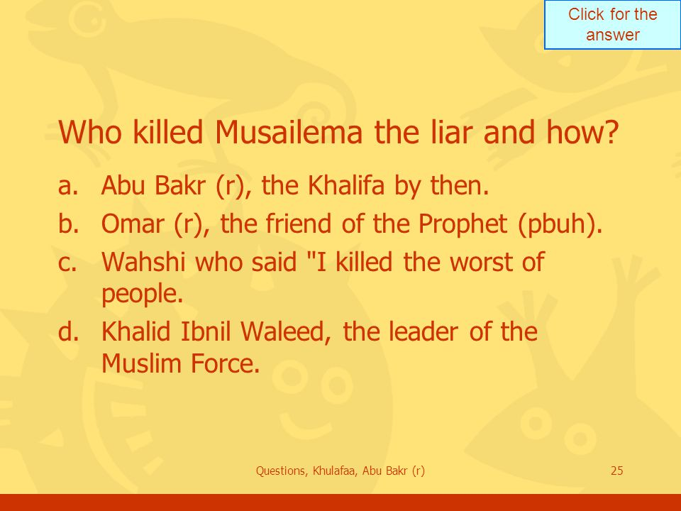 Who killed Musailema the liar and how