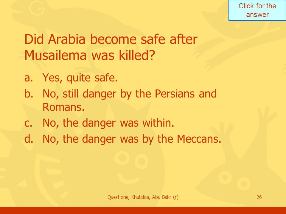 Did Arabia become safe after Musailema was killed