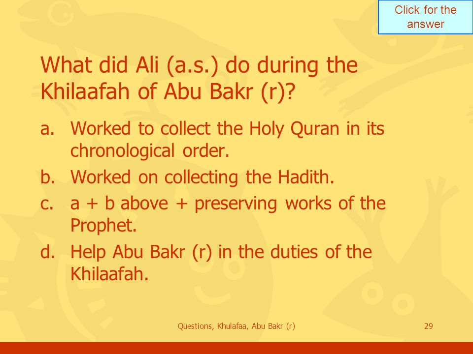 What did Ali (a.s.) do during the Khilaafah of Abu Bakr (r)