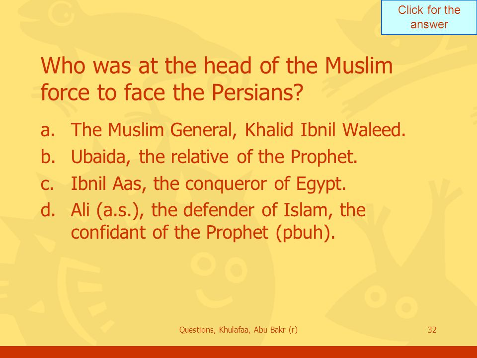 Who was at the head of the Muslim force to face the Persians
