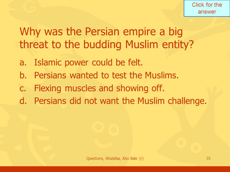 Why was the Persian empire a big threat to the budding Muslim entity