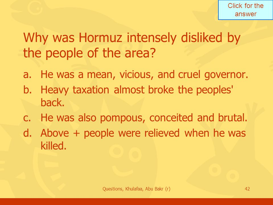 Why was Hormuz intensely disliked by the people of the area
