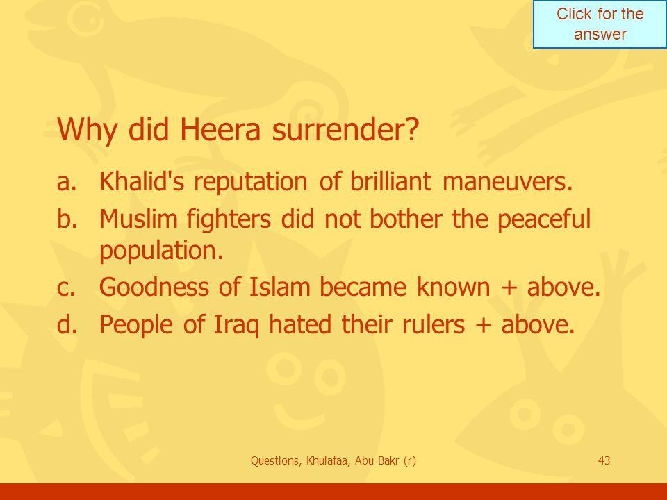 Why did Heera surrender