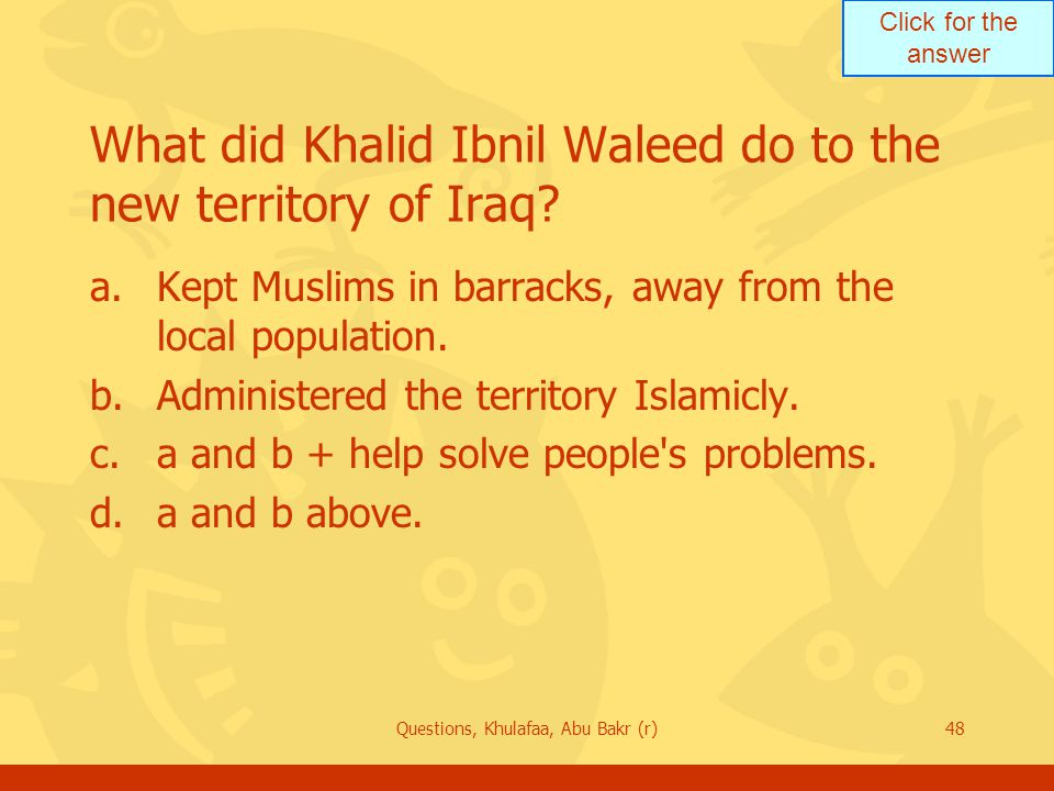 What did Khalid Ibnil Waleed do to the new territory of Iraq