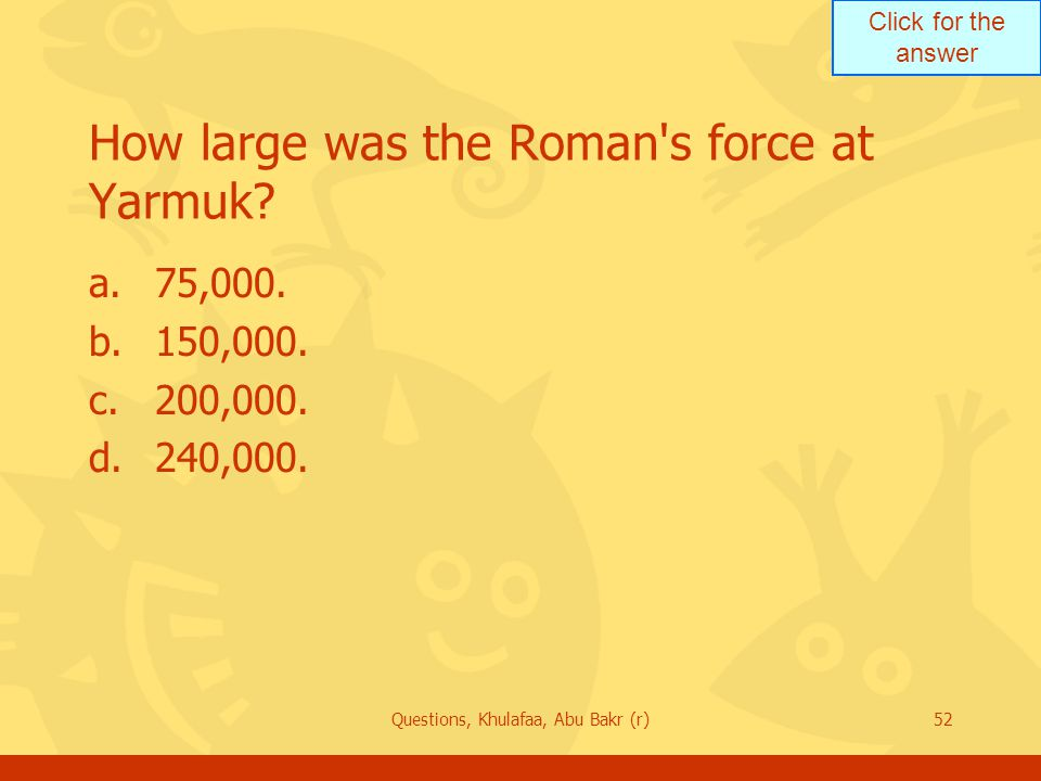How large was the Roman s force at Yarmuk