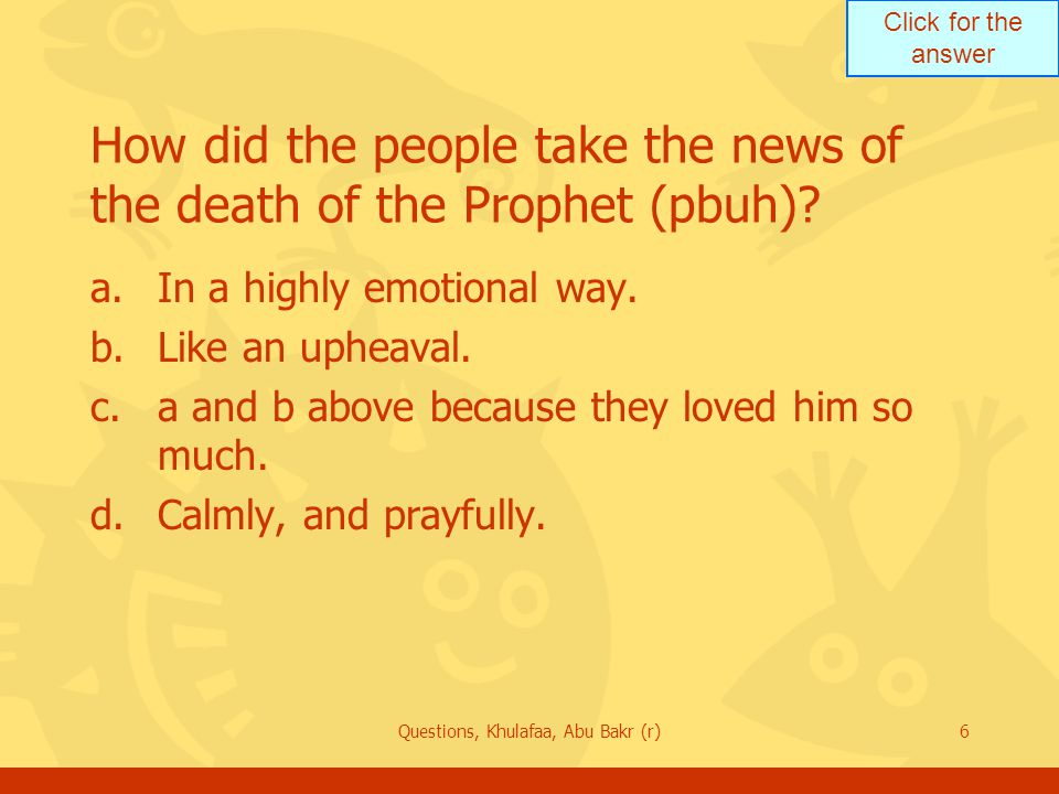 How did the people take the news of the death of the Prophet (pbuh)