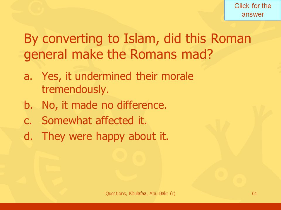By converting to Islam, did this Roman general make the Romans mad