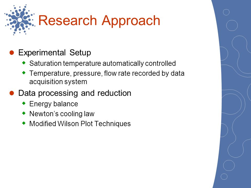 Research Approach Experimental Setup Data processing and reduction