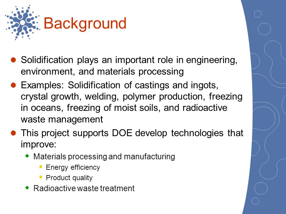 Background Solidification plays an important role in engineering, environment, and materials processing.