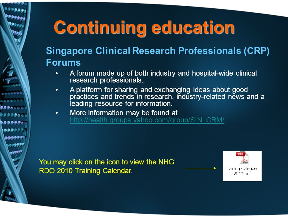 Continuing education Singapore Clinical Research Professionals (CRP) Forums.