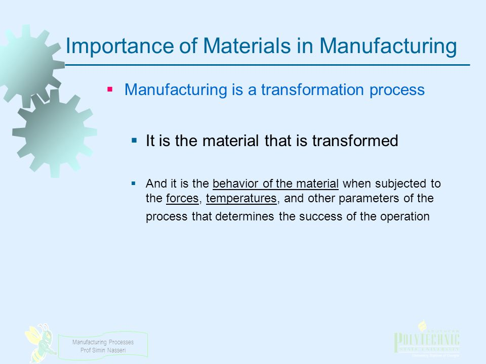 Importance of Materials in Manufacturing