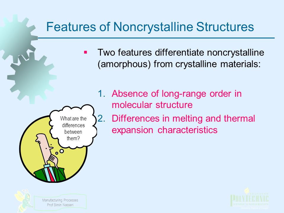 Features of Noncrystalline Structures