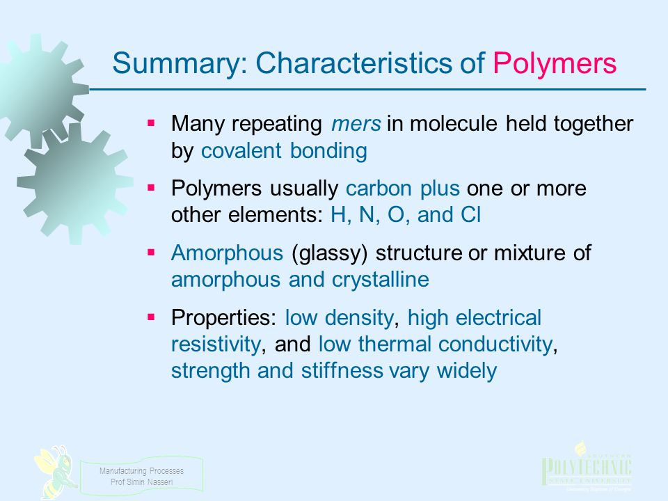 Summary: Characteristics of Polymers