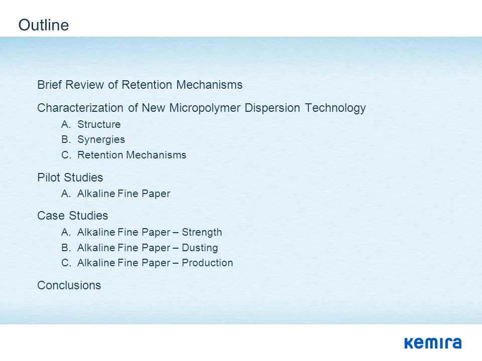Outline Brief Review of Retention Mechanisms