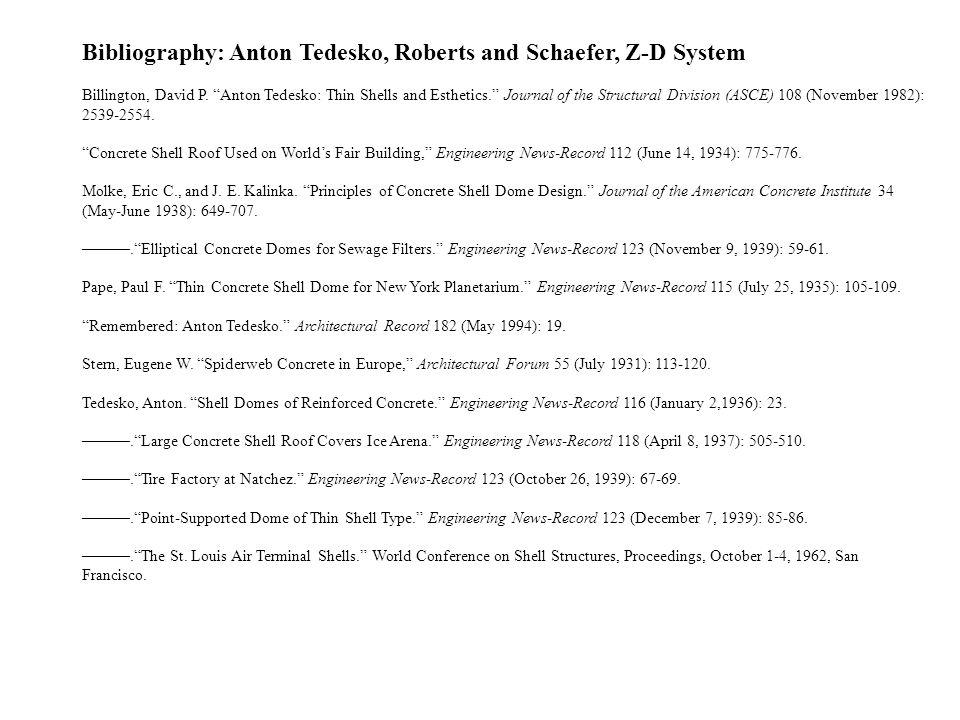 Bibliography: Anton Tedesko, Roberts and Schaefer, Z-D System