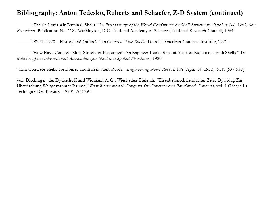 Bibliography: Anton Tedesko, Roberts and Schaefer, Z-D System (continued)