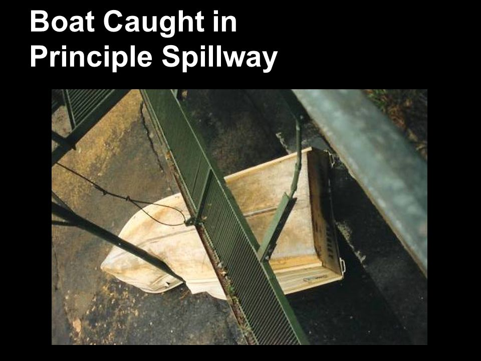 Boat Caught in Principle Spillway