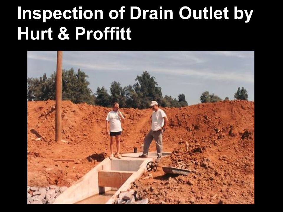 Inspection of Drain Outlet by Hurt & Proffitt