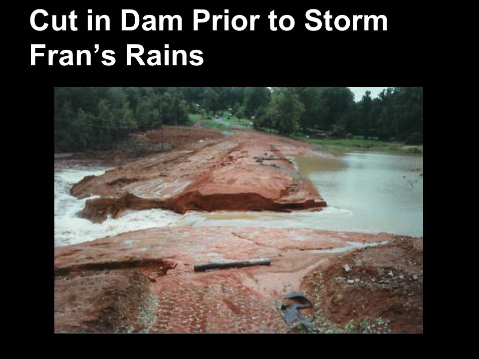 Cut in Dam Prior to Storm Fran's Rains