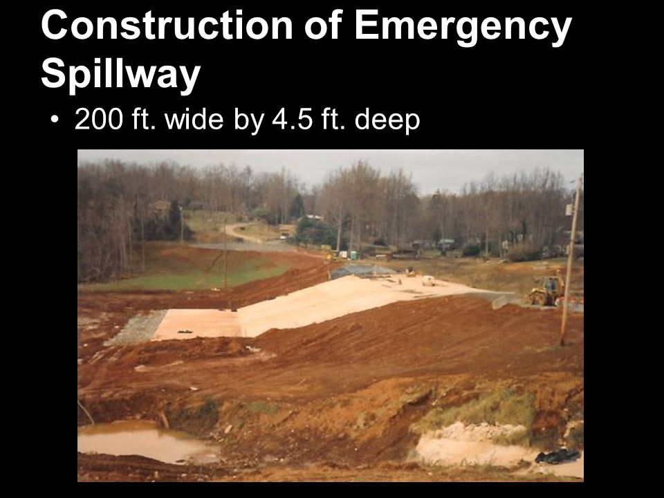 Construction of Emergency Spillway