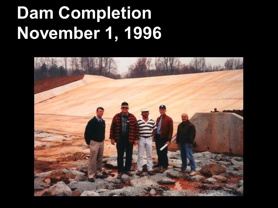 Dam Completion November 1, 1996