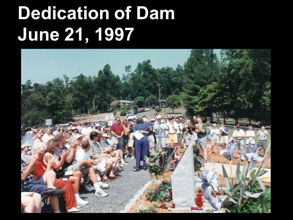 Dedication of Dam June 21, 1997
