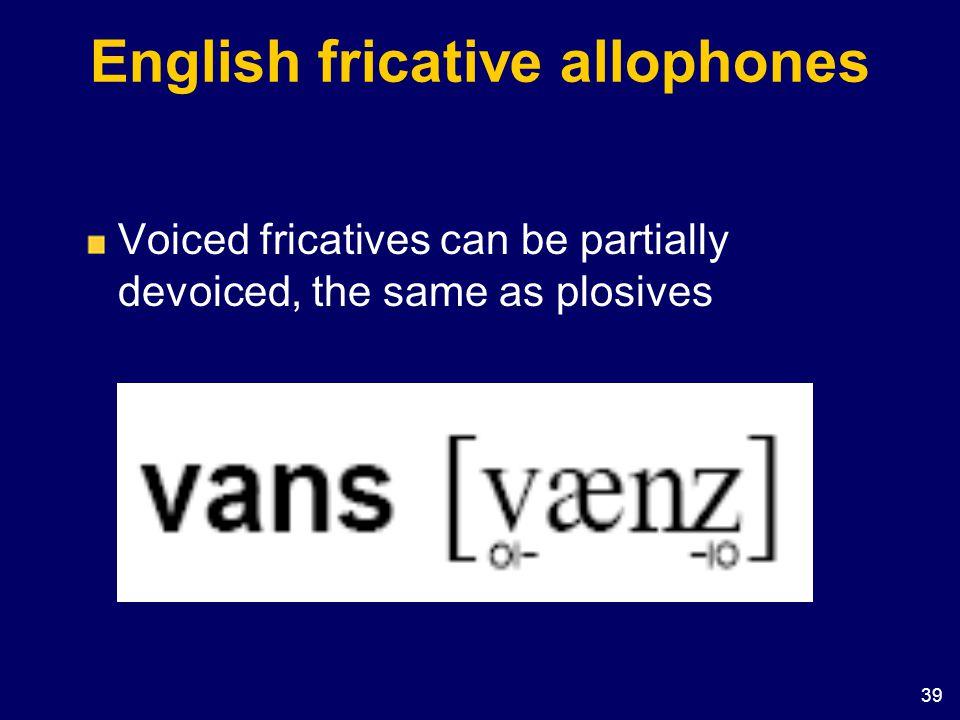 English fricative allophones