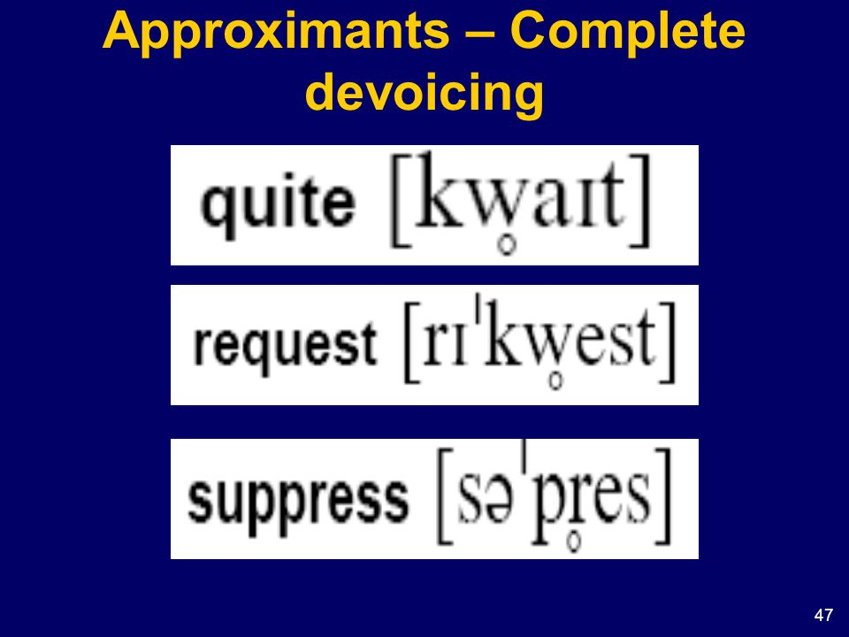 Approximants – Complete devoicing