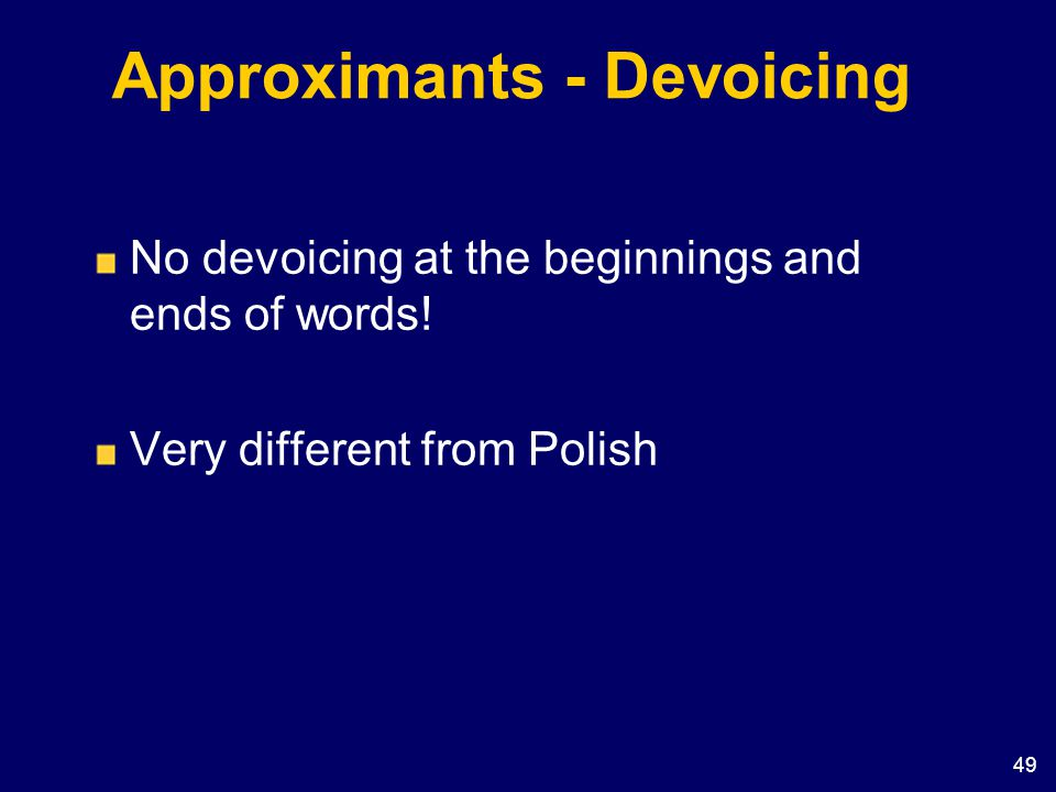 Approximants - Devoicing