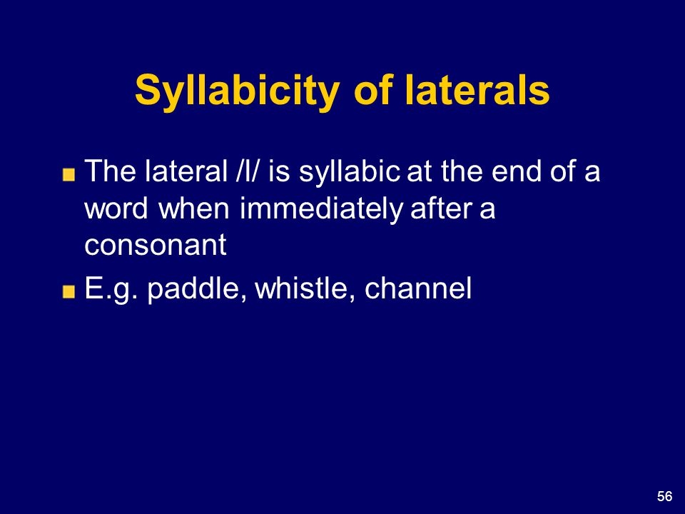 Syllabicity of laterals