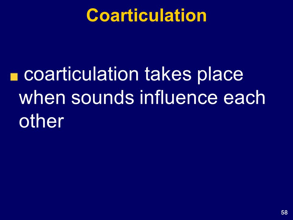 Coarticulation coarticulation takes place when sounds influence each other